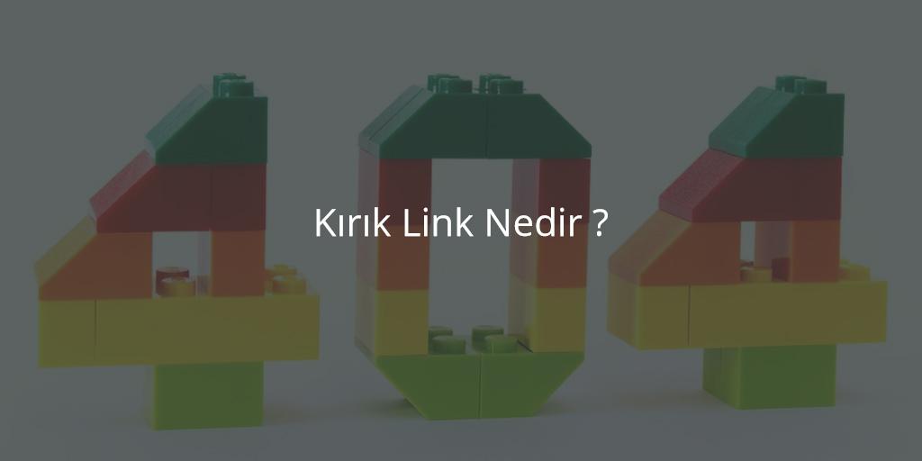Kırık Link Nedir?