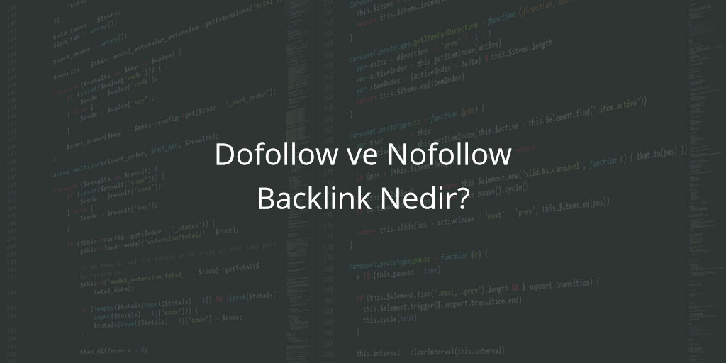 Dofollow ve Nofollow Backlink Nedir?